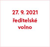 Ředitelské volno 27. 9. 2021